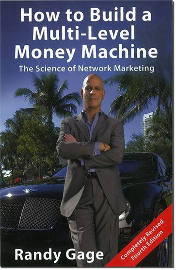 How to Build a Multi-Level Money Machine-The Science of Network Marketing