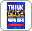 Think Network Marketing & Grow Rich